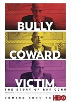Bully. Coward. Victim. The Story...