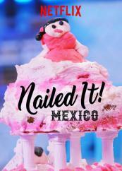 ¡Nailed It! Mexico
