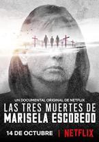 Las tres muertes de Marisela...
