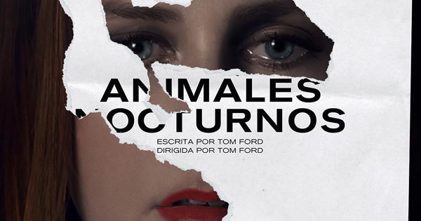 Animales Nocturnos (Nocturnal Animals) - Tomatazos | Crítica