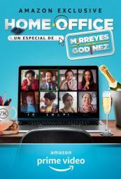 Home Office, un especial de Mirreyes contra Godínez
