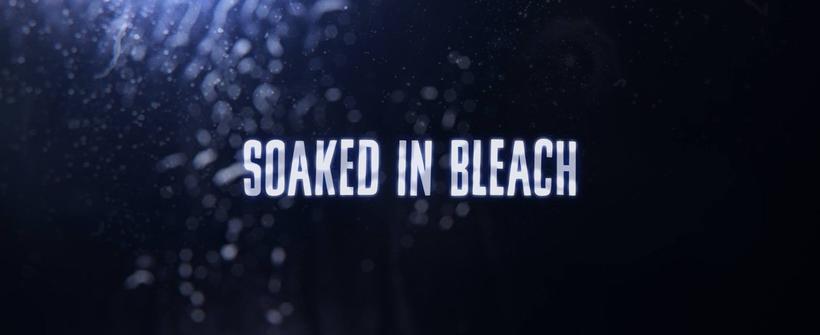 Trailer oficial de Soaked in Bleach (2015)