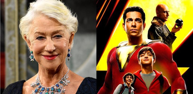 Helen Mirren será la villana de Shazam! Fury of the Gods