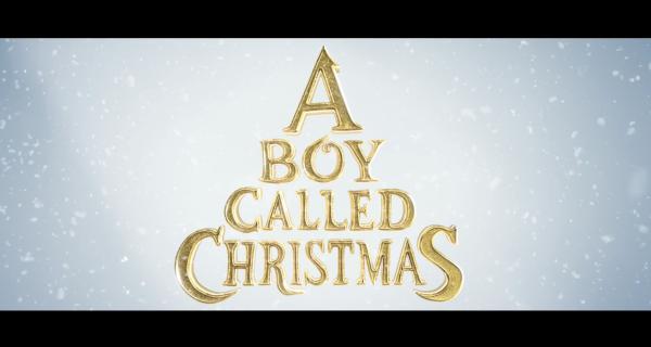A Boy Called Christmas | Tráiler oficial