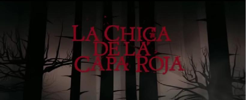 La Chica de la Capa Roja - Tráiler Oficial - Subtitulado
