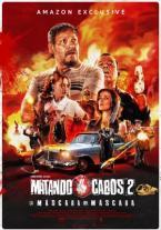 Matando Cabos 2: La Máscara del...