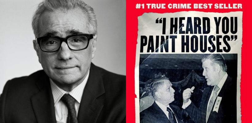 Scorsese confirma la producción de I Heard You Paint Houses