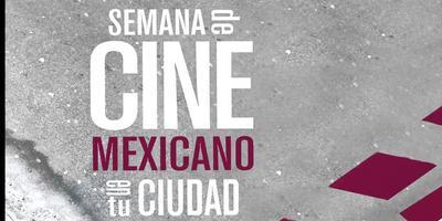 Asiste a la Semana de cine mexicano en tu ciudad