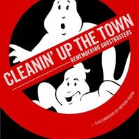 Cleanin Up the Town: Remembering Ghostbusters