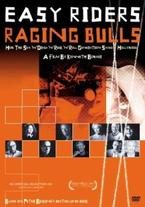 Easy Riders, Raging Bulls: How...