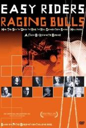 Easy Riders, Raging Bulls: How the Sex, Drugs and Rock N Roll Generation Saved Hollywood