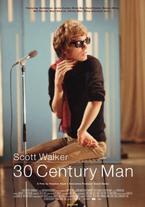 Scott Walker: 30 Century Man
